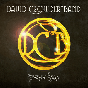 david-crowder-church-music
